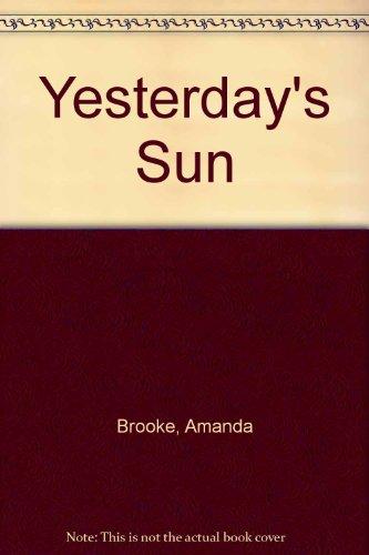 9781445825847: Yesterday's Sun