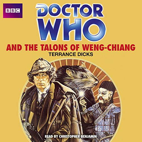 Doctor Who and the Talons of Weng-Chiang (CD): Terrance Dicks