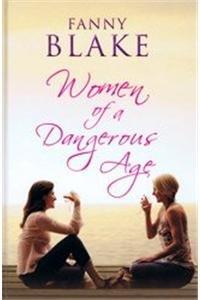 9781445828374: Women of a Dangerous Age