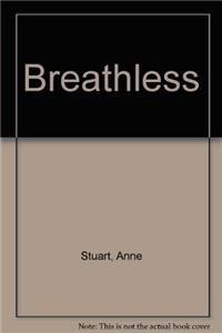 9781445836317: Breathless