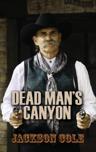 9781445836409: Dead Man's Canyon
