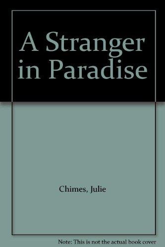 9781445837741: A Stranger in Paradise