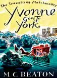 9781445838038: Yvonne Goes to York