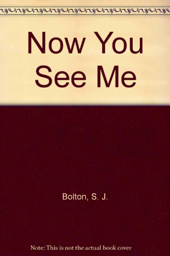 9781445842431: Now You See Me