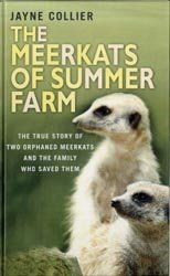 The Meerkats of Summer Farm: Collier, Jayne