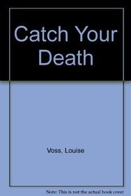 9781445847900: Catch Your Death