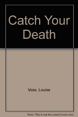 9781445847917: Catch Your Death