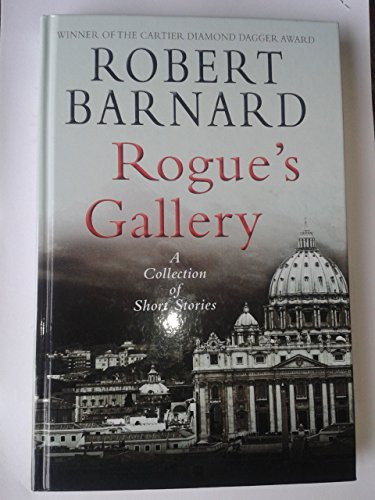 9781445847955: Rogue's Gallery