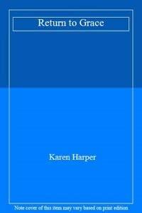Return to Grace (9781445849225) by Karen Harper