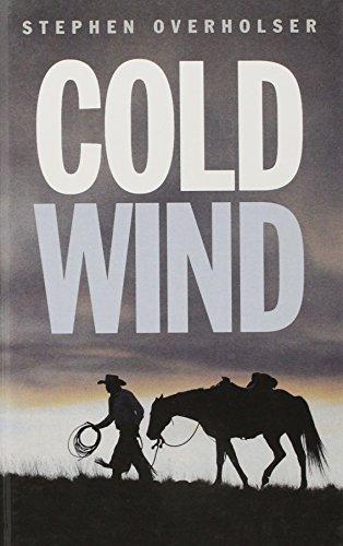 Cold Wind: Overholser, Stephen