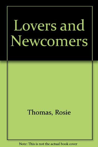 9781445854410: Lovers and Newcomers