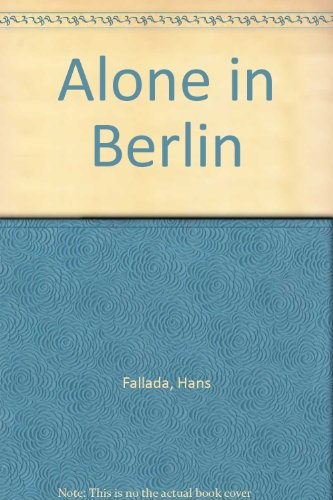9781445854618: Alone in Berlin