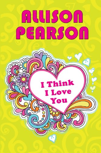 I Think I Love You (1445854872) by Pearson, Allison