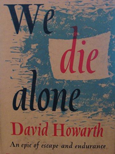 9781445855035: We Die Alone