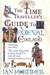 9781445855103: The Time Traveller's Guide to Medieval England