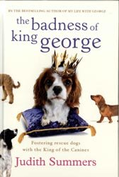 9781445855431: The Badness of King George