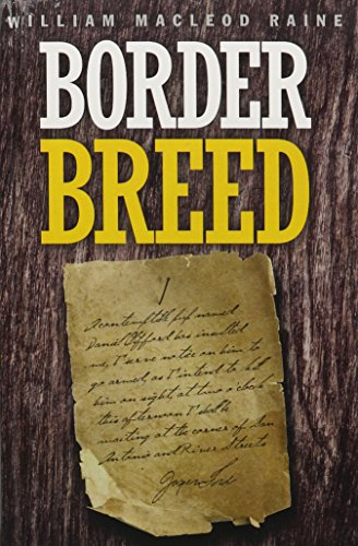 Border Breed: Raine, William MacLeod
