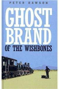 9781445856650: Ghost Brand of the Wishbones