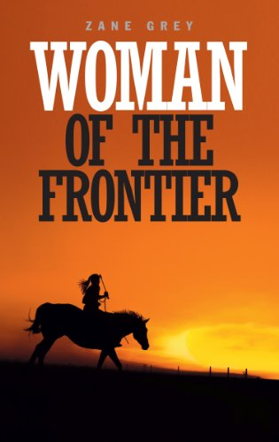 9781445856674: Woman of the Frontier