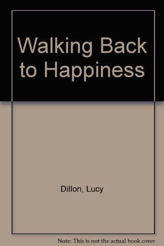 9781445857756: Walking Back to Happiness