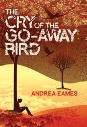 9781445858159: The Cry of the Go-Away Bird