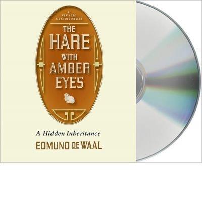 9781445858333: The Hare with Amber Eyes: A Hidden Inheritance. Edmund de Waal