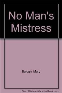 9781445858760: No Man's Mistress