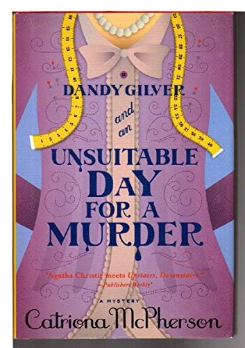 9781445858852: Dandy Gilver and an Unsuitable Day for a Murder