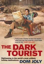 9781445859477: The Dark Tourist