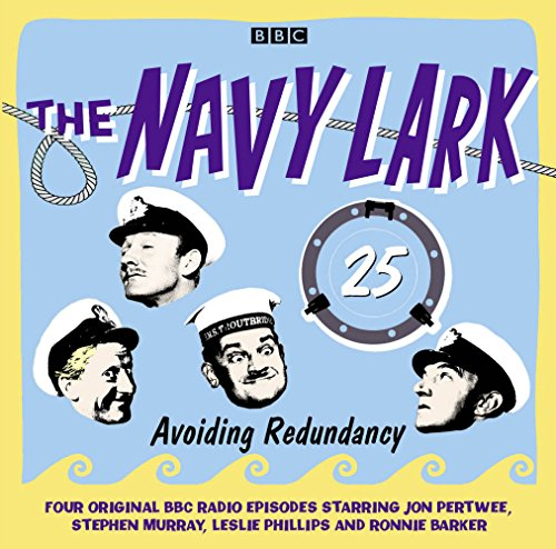 The Navy Lark Volume 25: Avoiding Redundancy (9781445861050) by Laurie Wyman