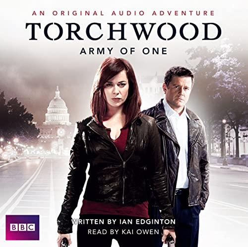 Torchwood: Army of One: An Original Audio Adventure: Edington, Ian