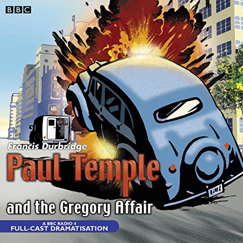 Paul Temple and the Gregory Affair: Durbridge, Francis