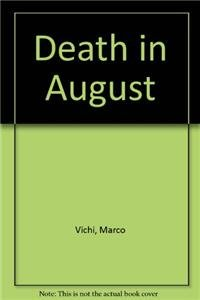 9781445878201: Death in August