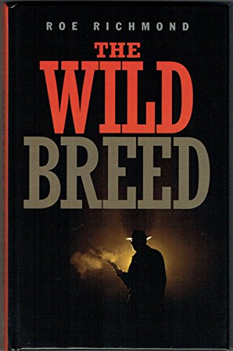 9781445887258: The Wild Breed