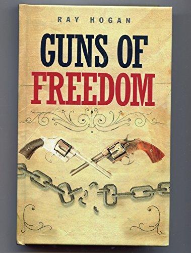 9781445887371: Guns of Freedom