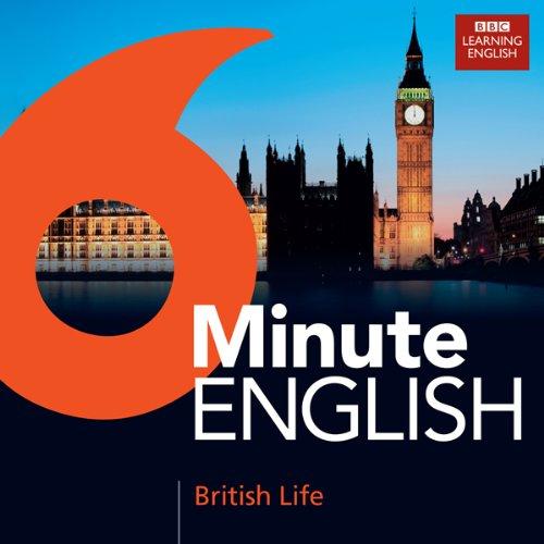 6 Minute English: British Life: BBC World Service