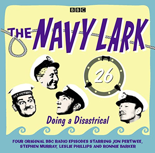 The Navy Lark Volume 26: Doing A Disastrical (9781445890937) by Laurie Wyman