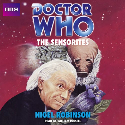 9781445892351: Doctor Who: The Sensorites: An Unabridged Classic Doctor Who Novel