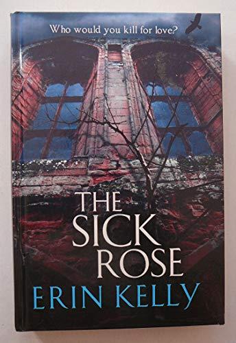 9781445894218: The Sick Rose