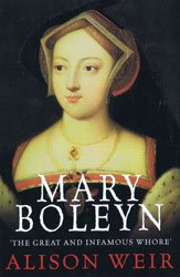 Mary Boleyn (9781445894249) by Alison Weir