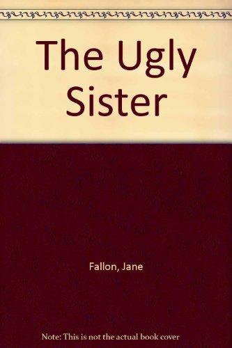 9781445896724: The Ugly Sister