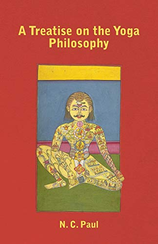 9781446021316: A Treatise on the Yoga Philosophy
