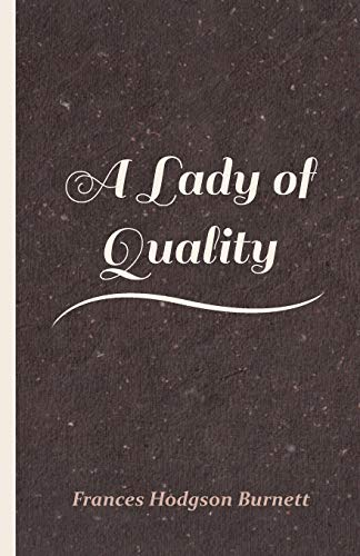 9781446022320: A Lady of Quality