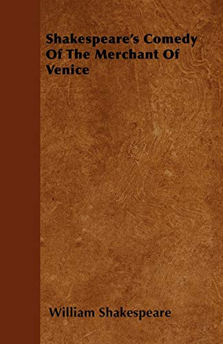 Shakespeares Comedy of the Merchant of Venice