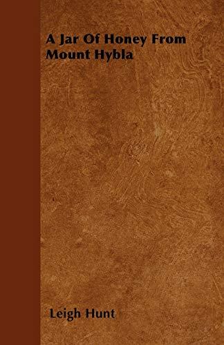 9781446036310: A Jar Of Honey From Mount Hybla