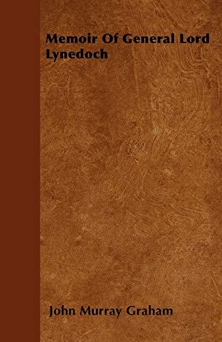 9781446039502: Memoir Of General Lord Lynedoch