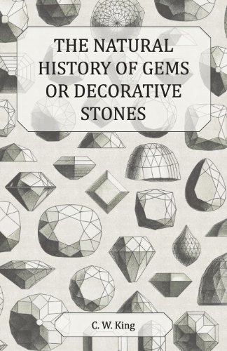9781446051863: The Natural History of Gems or Decorative Stones