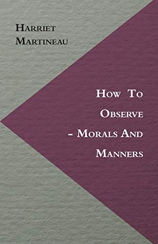 9781446060438: How To Observe - Morals And Manners