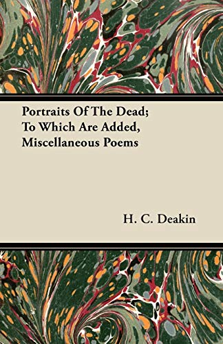 9781446066683: Portraits Of The Dead; To Which Are Added, Miscellaneous Poems
