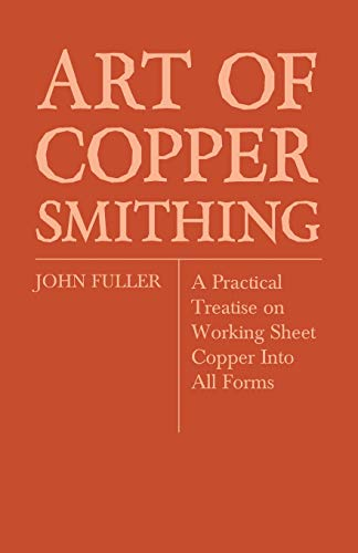 9781446072592: Art Of Coppersmithing